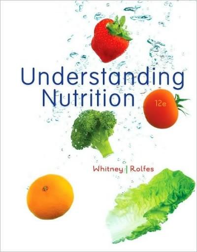 Whitney, Rolfes Hiểu Về Dinh dưỡng 12e