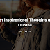 Best Inspirational Thoughts and Quotes
