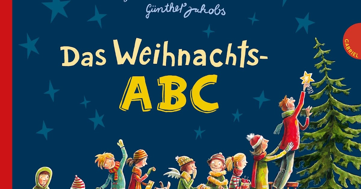 Kinderbuchkiste Das Weihnachts Abc Von James Kruss