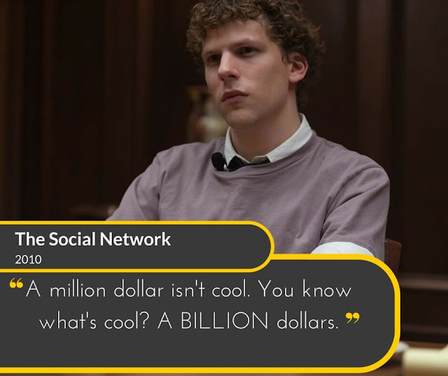 The-Social-Network-2010: A million dollar isn't cool. You know what's cool? A BILLION dollars.