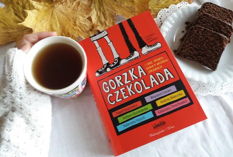 Gorzka czekolada i inne opowiadania o ważnych sprawach - praca zbiorowa