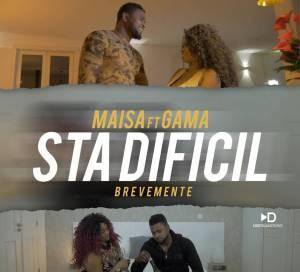 Maisa – Sta Difícil (feat. Gama) 2019