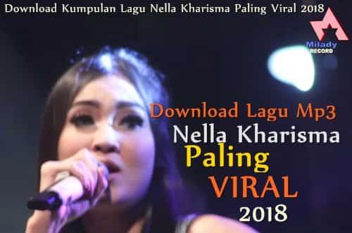 download lagu Nella Kharisma mp3 paling viral dan populer 2018
