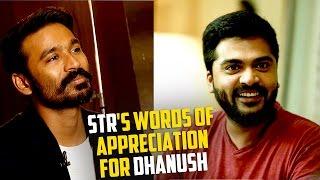 STR's words of appreciation for Dhanush