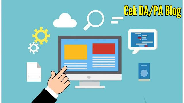 Cara cek DA (Domain authority) PA (Page authority) domain Blog dengan mudah