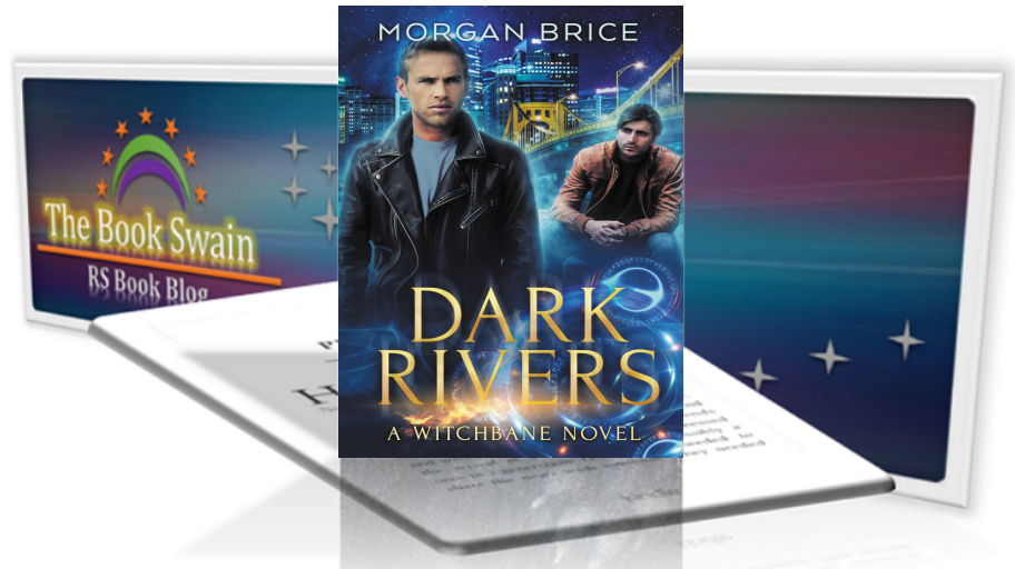 Cover Reveal- Dark Rivers (Witchbane #2) by Morgan Brice