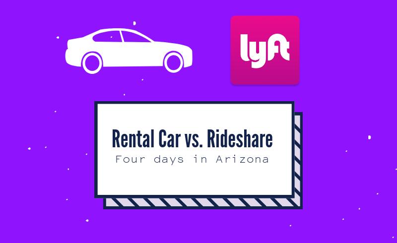 Rental Car vs  Rideshare | Has Passport, Will Travel
