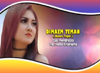 Lirik Lagu Di Maem Teman (Konco Tegel) - Nella Kharisma