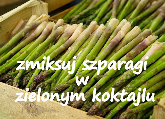 http://zielonekoktajle.blogspot.com/2017/04/sezon-na-szparagi-start-zmiksuj-je-w.html