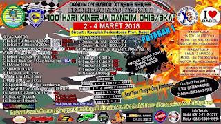Kejurda Drag Bike Bangka Belitung Putaran 1, 2-4 Maret 2018