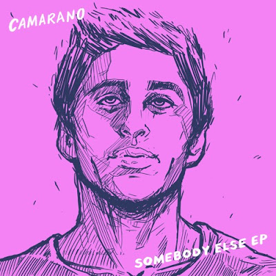 "CAMARANO Unveils Debut EP ""Somebody Else"""