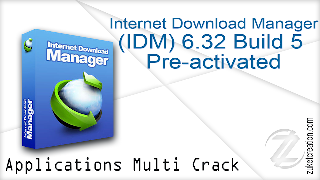 Internet Download Manager 6.32 Build 5 Pre-activated