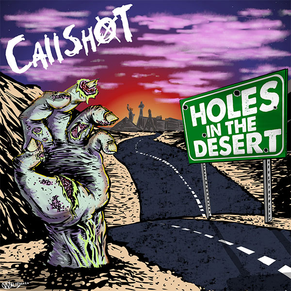 "Callshot stream new EP ""Holes In The Desert"""