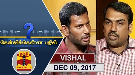 Kelvikkenna Bathil 09-12-2017 Exclusive Interview with Actor Vishal | Thanthi TV