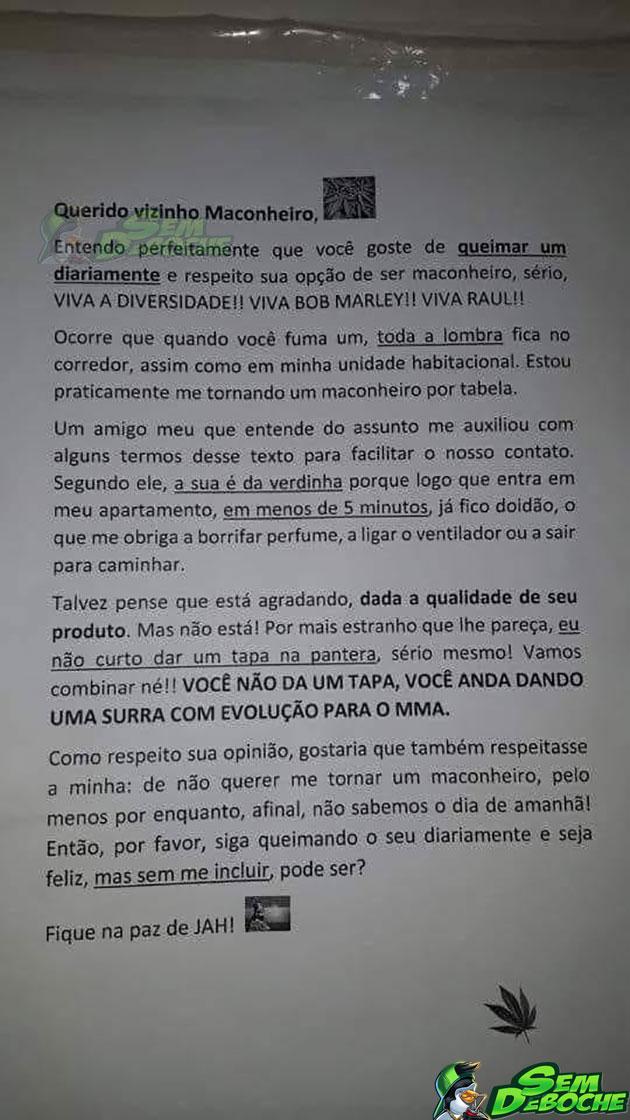 QUERIDO VIZINHO MACONHEIRO