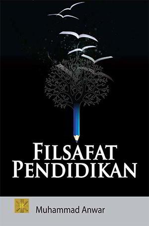 Filsafat Pendidikan Penulis Muhammad Anwar PDF