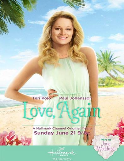 Ver De nuevo, el amor (Love, Again) (2015) Online