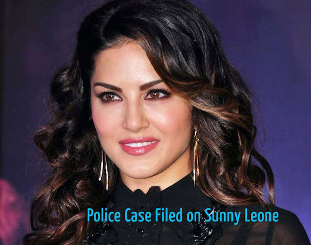 Police Case Filed on Actress Sunny Leone