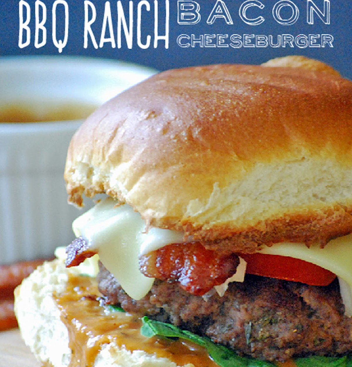 BBQ Ranch Bacon Cheeseburger | by Life Tastes Good