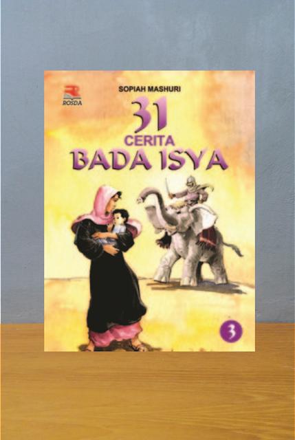 31 CERITA BADA ISYA 3, Sofia Mashuri