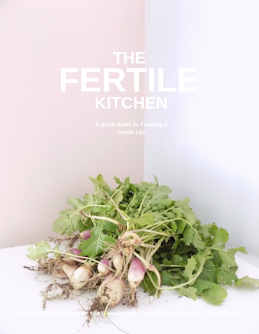 The Fertile Kitchen Guide