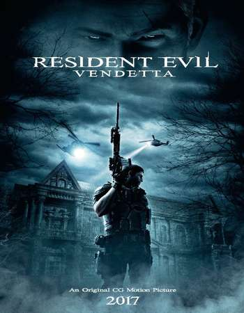 Resident Evil Vendetta 2017 Full English Movie BRRip Download