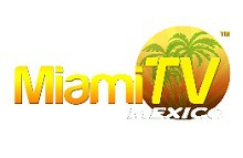 Miami TV Mexico