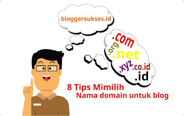Tips Memilih dan Menentukan Nama Domain Untuk Blog