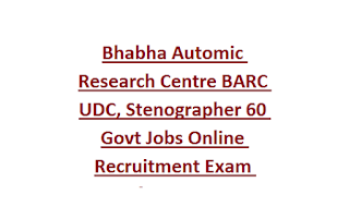 Bhabha Automic Research Centre BARC UDC, Stenographer 60 Govt Jobs Online Recruitment Exam Notification 2019