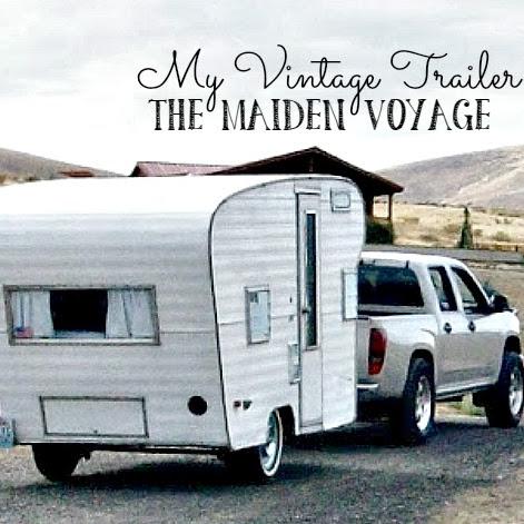 My Vintage Trailer - The Maiden Voyage!
