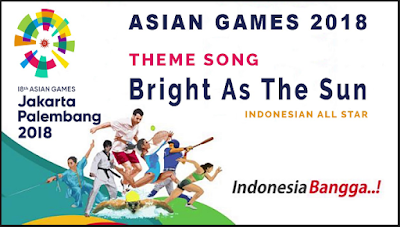 Lagu Mp3 Terbaru Spesial 18 th Asian Games 2018