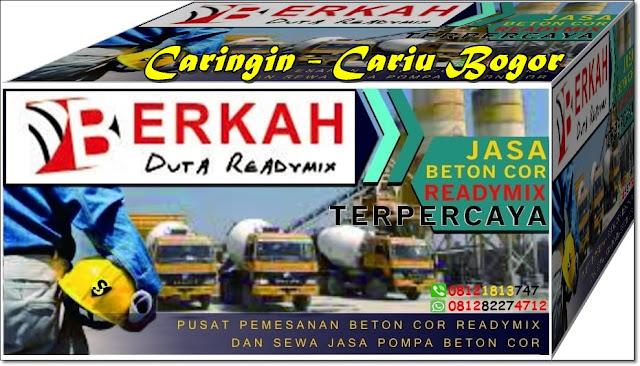 harga ready mix caringi dan readymix Cariu di Bogor