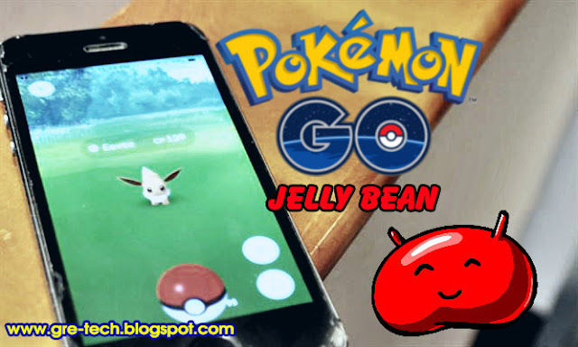 Cara Instal Pokemon GO di Android Jelly Bean 4.3