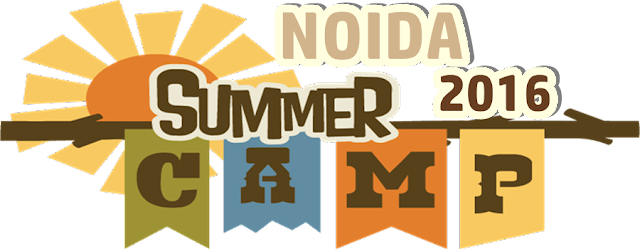 Noida Diary: Fun Summer Camps for Kids in Noida | 2016