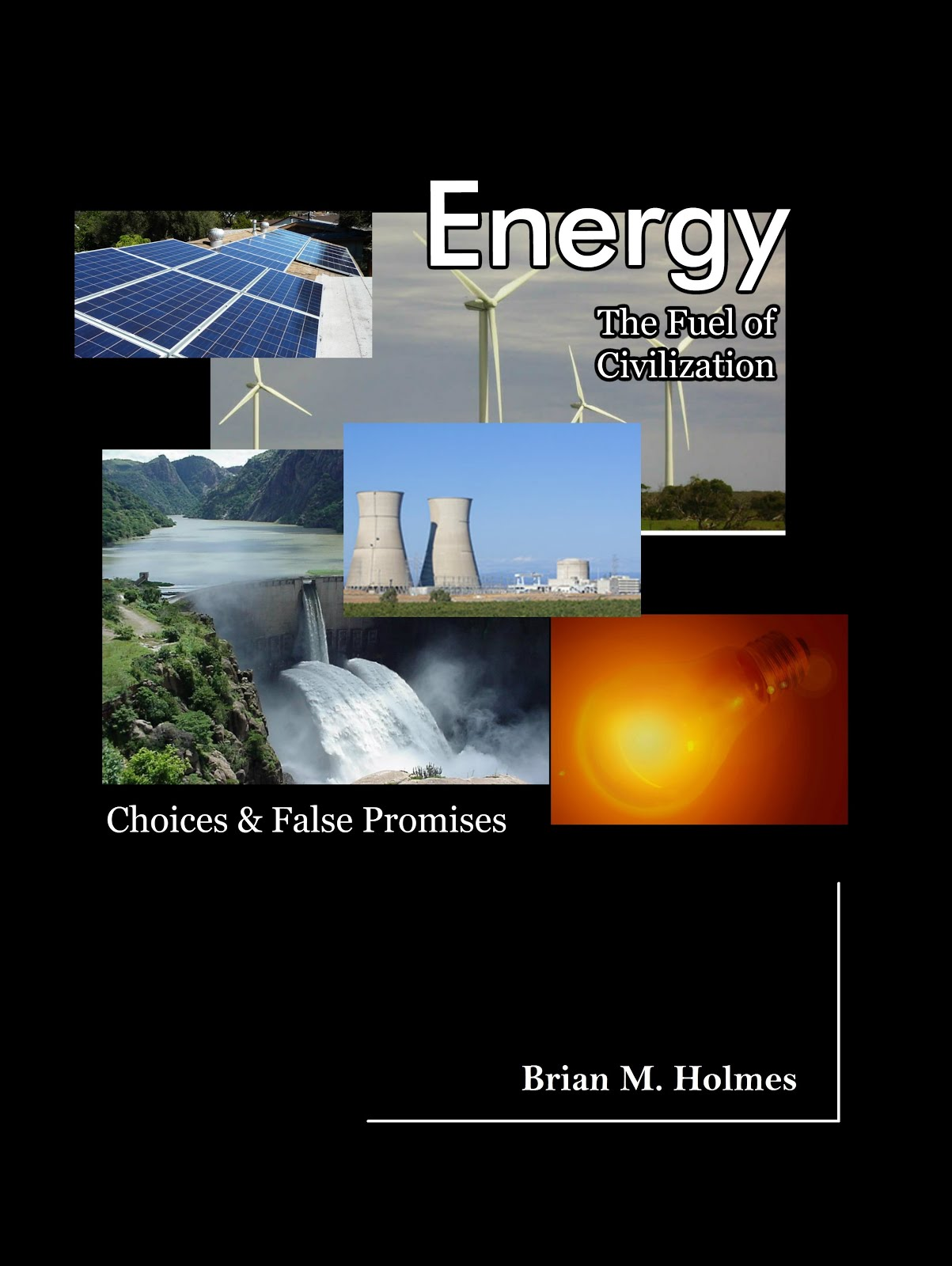 Energy: The Fuel of Civilization