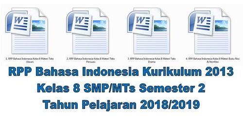 RPP Bahasa Indonesia Kurikulum 2013 Kelas 8 SMP/MTs Semester 2 Tahun Pelajaran 2018/2019 - Mutu SMPN