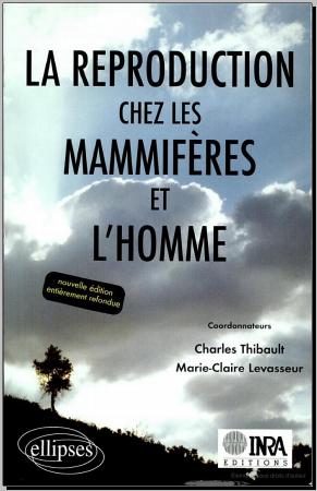 Livre : La reproduction chez les mammifères et l'homme - Charles Thibault PDF