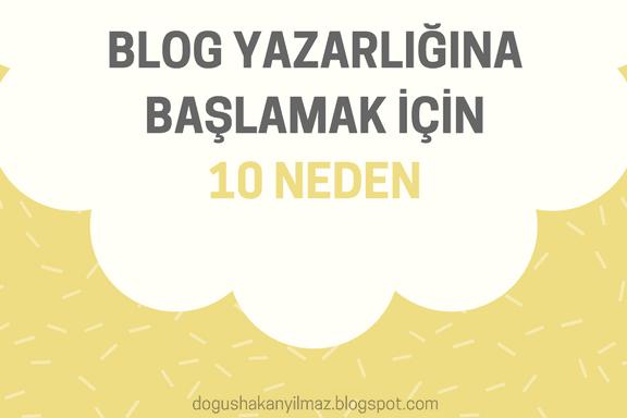 Neden-blog-yazmalıyım-diyenlere