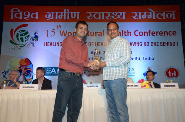 Felicitated by the Honorable Health Minister of Delhi Mr. Satyendra Kumar Jain at World Rural Health Conference