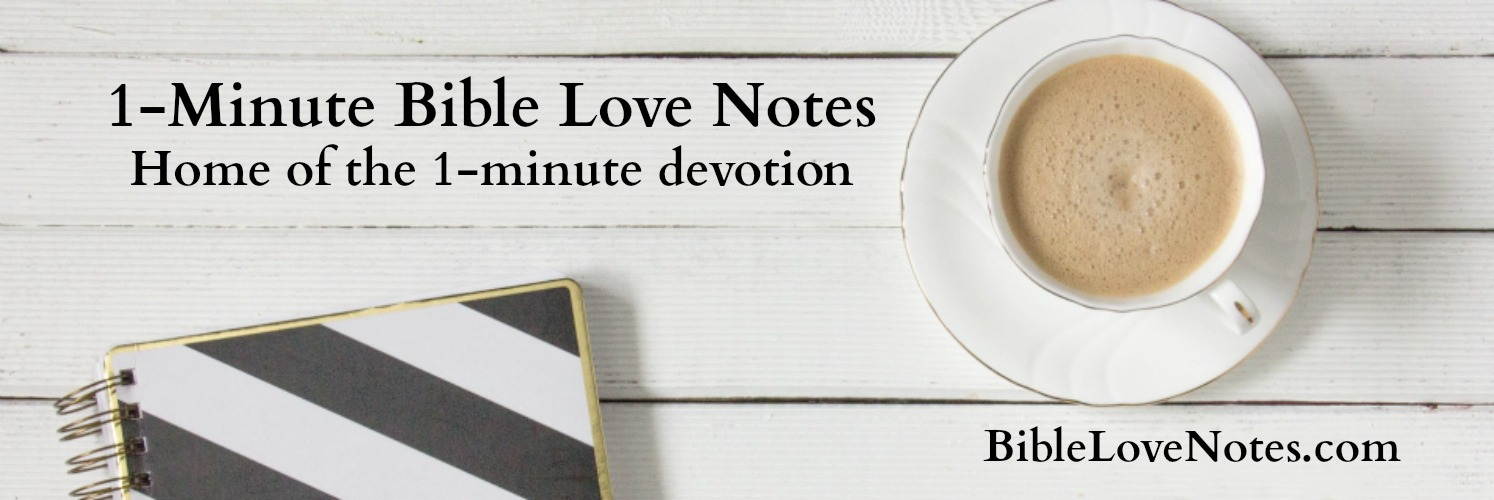 1-Minute Bible Love Notes: Subscribe - Get 1-Minute