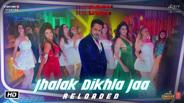 Jhalak Dikhla Jaa Lyrics - The Body   Himesh Reshammiya