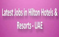 Latest Jobs in Hilton Hotels & Resorts -UAE