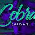 Sarivan - Cobra (Videoclip)