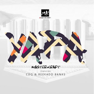 music - masterkraft - yapa ft. Cdq and Reekado banks