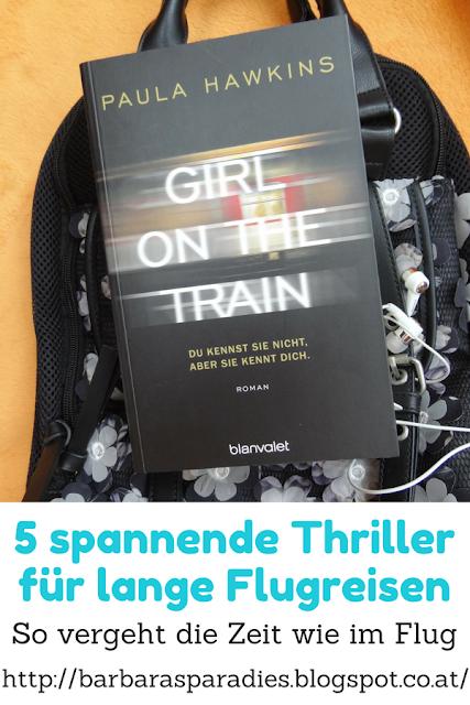5 spannende Thriller für lange Flugreisen: So vergeht die Zeit wie im Flug -Girl on the Train - Du kennst sie nicht, aber sie kennt dich.   von Paula Hawkins