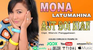 Lagu  - Mona Latumahina Aut Boi Nian Mp3
