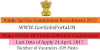 Public Service Commission Recruitment 2017– HCS (Judicial Branch) Examination