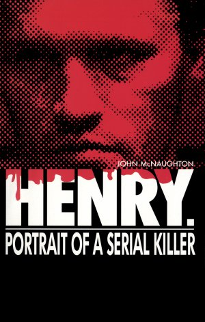 Grimm Reviewz: Henry: Portrait Of A Serial Killer (1986)