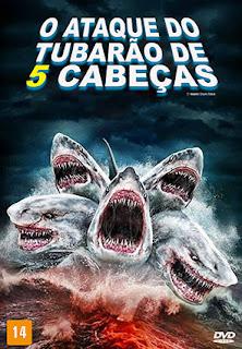 O Ataque do Tubarão de 5 Cabeças - BDRip Dual Áudio