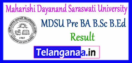 MDSU Maharishi Dayanand Saraswati University BA B.Sc B.Ed Result 2018